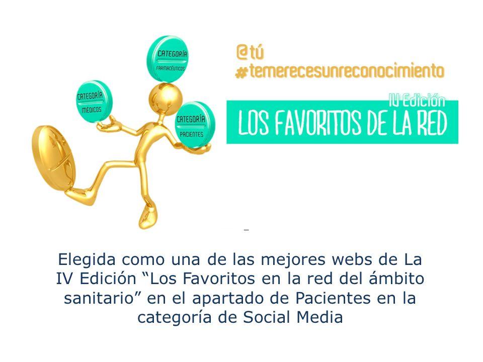 Elegida como una de las mejores webs de La IV Edición Los Favoritos en la red del ámbito sanitario en el apartado de Pacientes en la categoría de Soci
