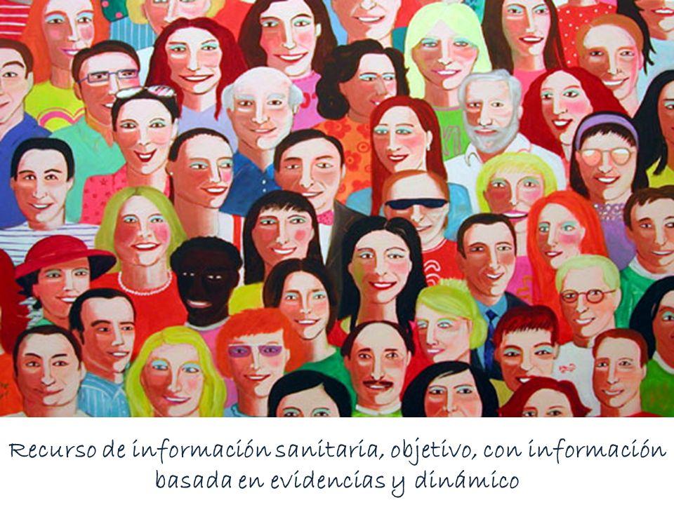 Recurso de información sanitaria, objetivo, con información basada en evidencias y dinámico