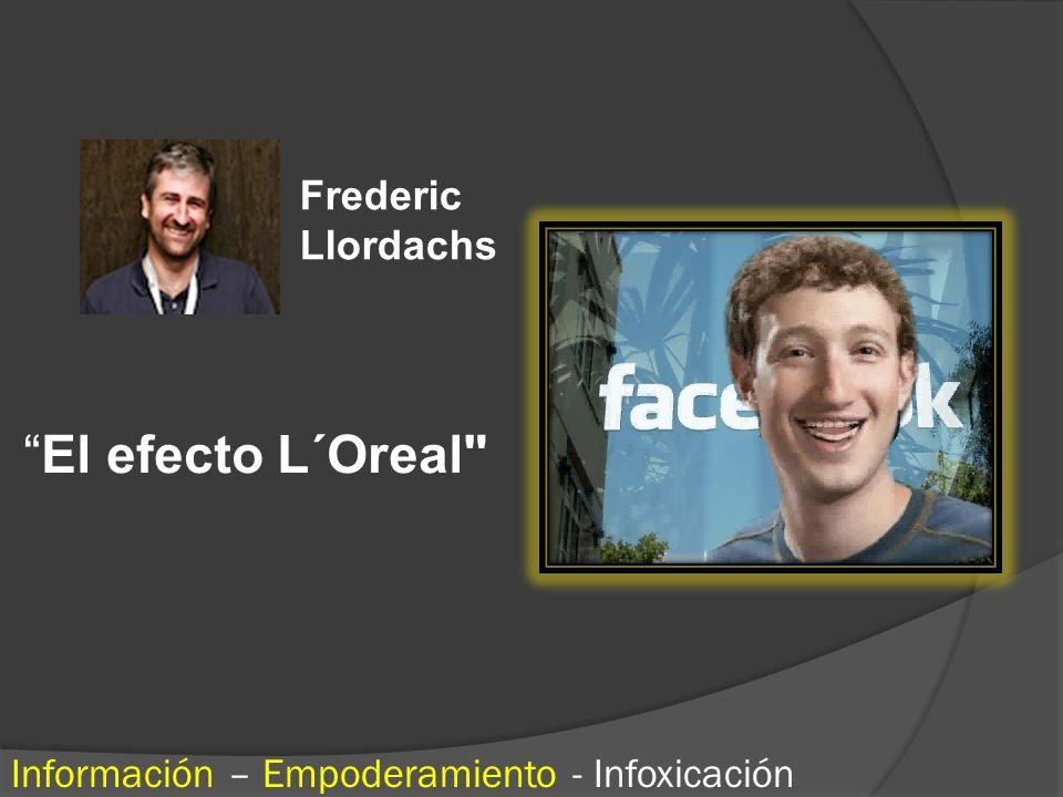 Frederic Llordachs El efecto L´Oreal