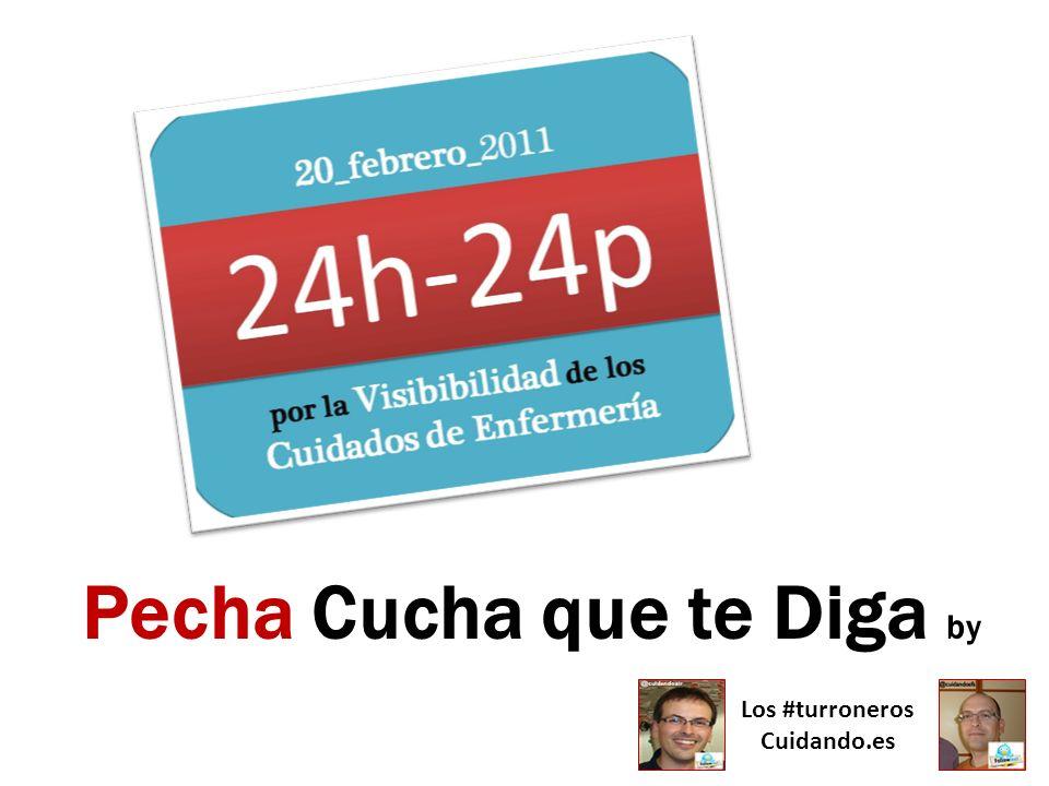 Pecha Cucha que te Diga by Los #turroneros Cuidando.es