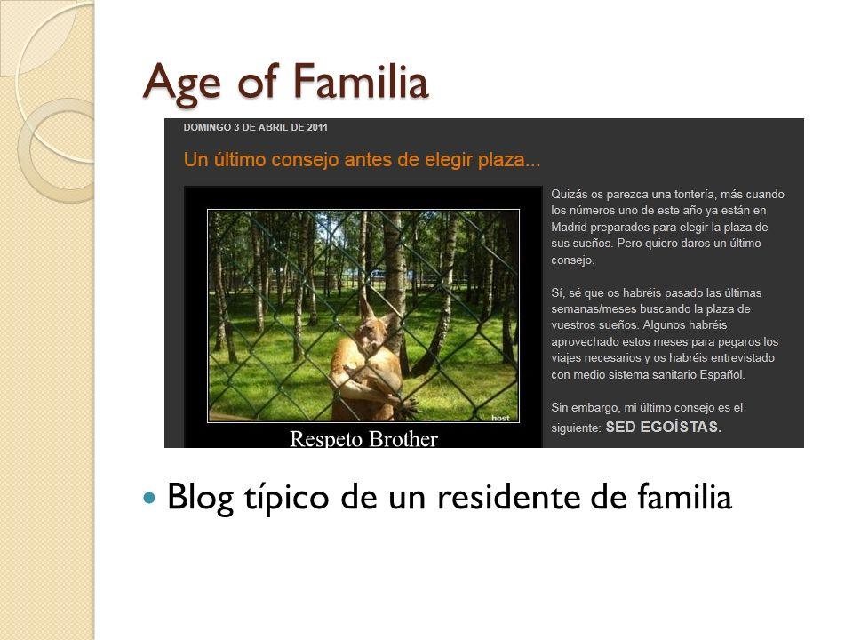 Age of Familia Blog típico de un residente de familia