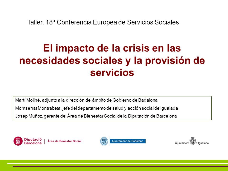 El impacto de la crisis en las necesidades sociales y la provisión de servicios Taller.