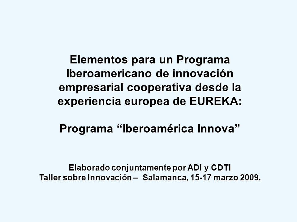 Elementos para un Programa Iberoamericano de innovación empresarial cooperativa desde la experiencia europea de EUREKA: Programa Iberoamérica Innova E