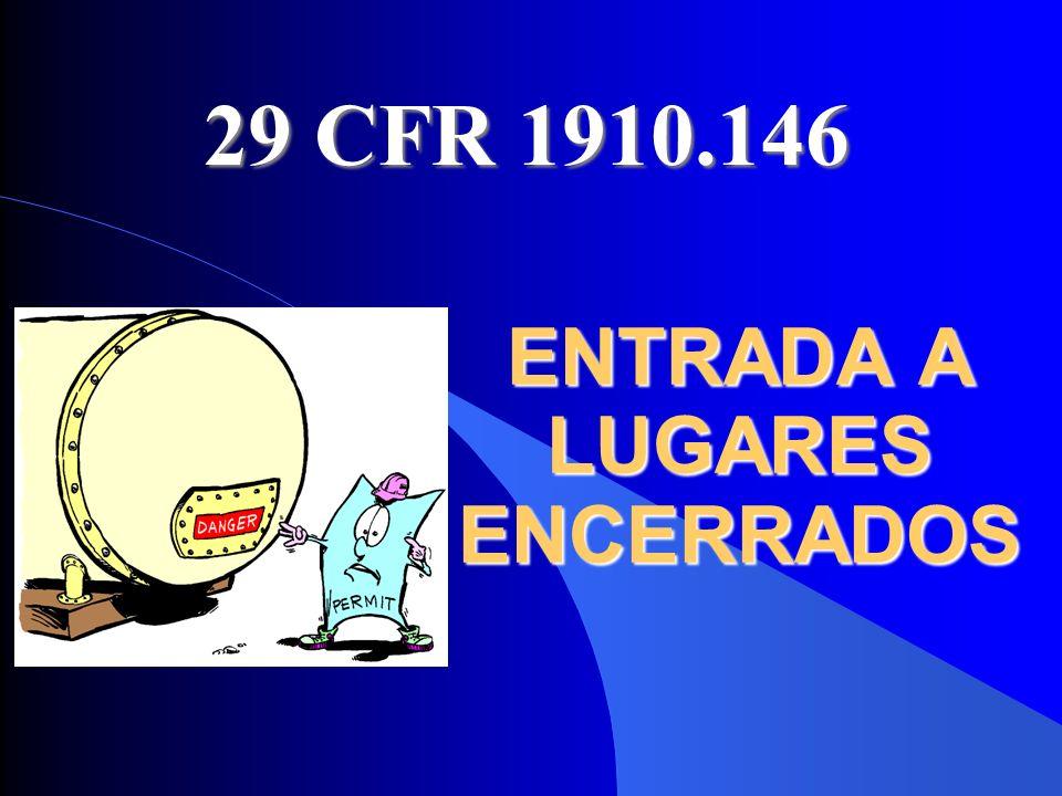ENTRADA A LUGARES ENCERRADOS 29 CFR 1910.146