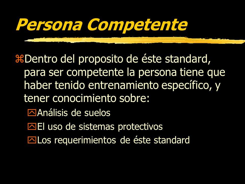 Persona Competente zEsta es una persona que es capáz de identificar los peligros existentes y predecibles o las condiciones de trabajo que sean antihi