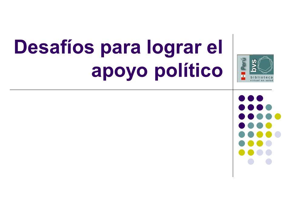 Desafíos para lograr el apoyo político