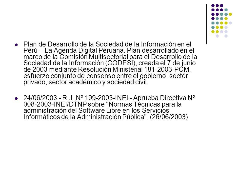 Plan de Desarrollo de la Sociedad de la Información en el Perú – La Agenda Digital Peruana.