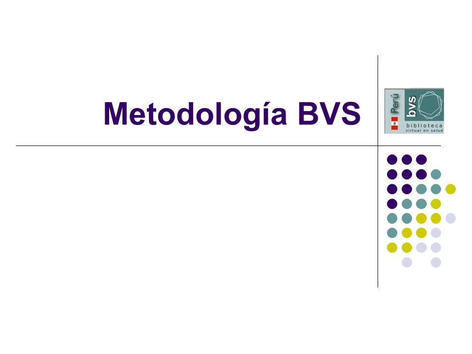 Metodología BVS