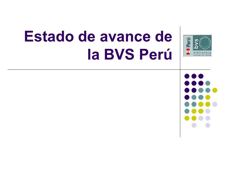 Estado de avance de la BVS Perú