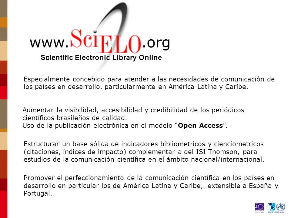 www..org Aumentar la visibilidad, accesibilidad y credibilidad de los periódicos científicos brasileños de calidad.