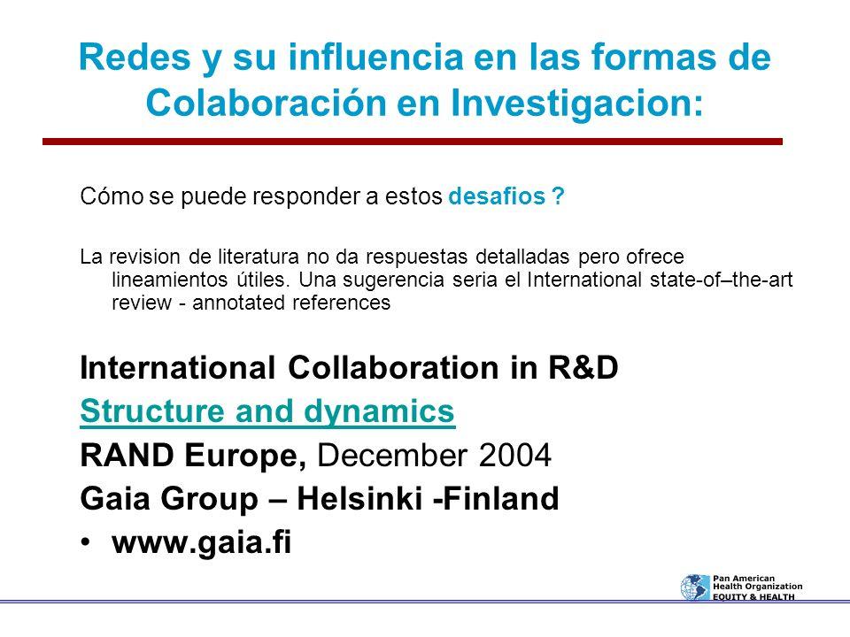 Redes y su influencia en las formas de Colaboración en Investigacion: Cómo se puede responder a estos desafios ? La revision de literatura no da respu