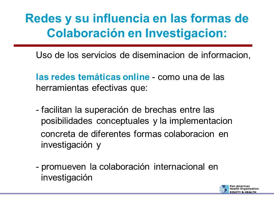 Redes y su influencia en las formas de Colaboración en Investigacion: Uso de los servicios de diseminacion de informacion, las redes temáticas online