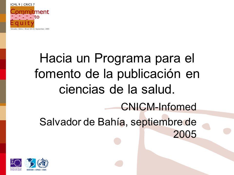 Hacia un Programa para el fomento de la publicación en ciencias de la salud.