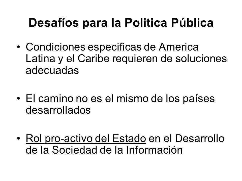 Condiciones especificas de America Latina y el Caribe requieren de soluciones adecuadas El camino no es el mismo de los países desarrollados Rol pro-a