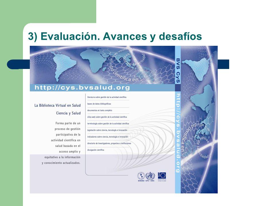 3) Evaluación. Avances y desafíos