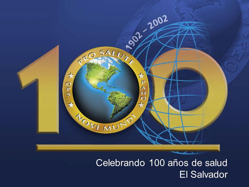 Celebrando 100 años de salud El Salvador