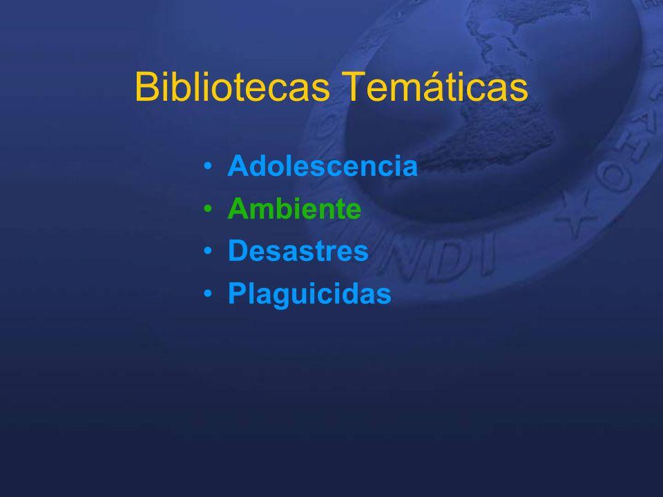 Bibliotecas Temáticas Adolescencia Ambiente Desastres Plaguicidas