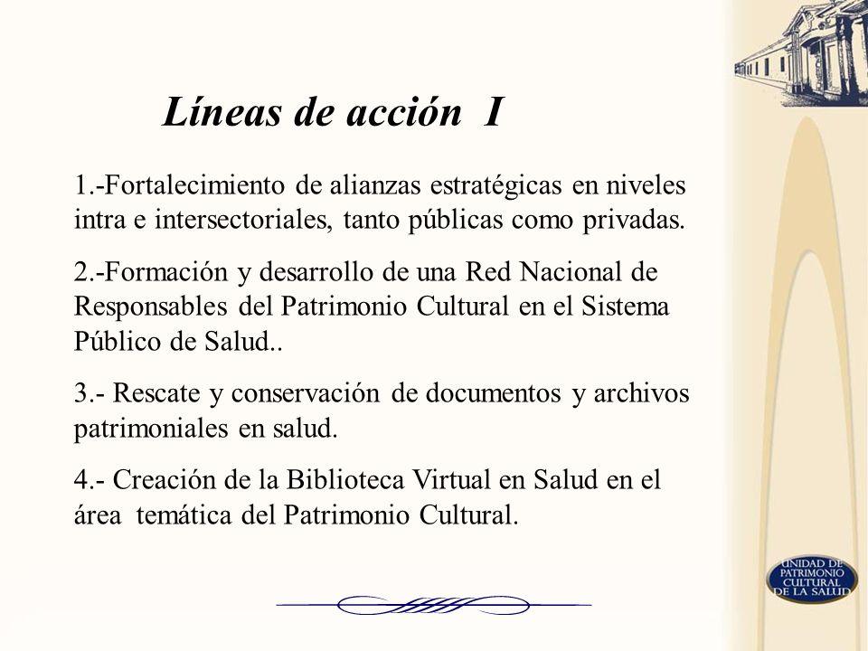 1.-Fortalecimiento de alianzas estratégicas en niveles intra e intersectoriales, tanto públicas como privadas. 2.-Formación y desarrollo de una Red Na