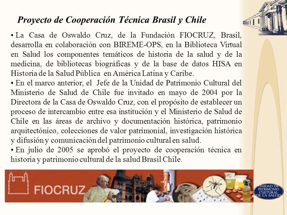 La Casa de Oswaldo Cruz, de la Fundación FIOCRUZ, Brasil, desarrolla en colaboración con BIREME-OPS, en la Biblioteca Virtual en Salud los componentes