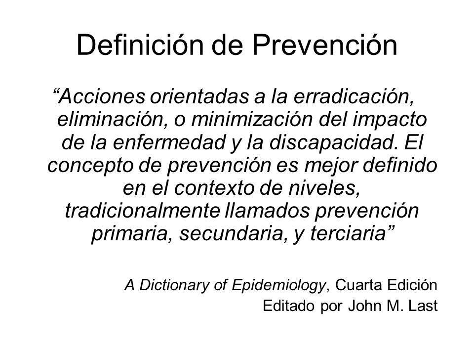 Objetivos 1.Definir la prevención y enfatizar su importancia en la salud global.
