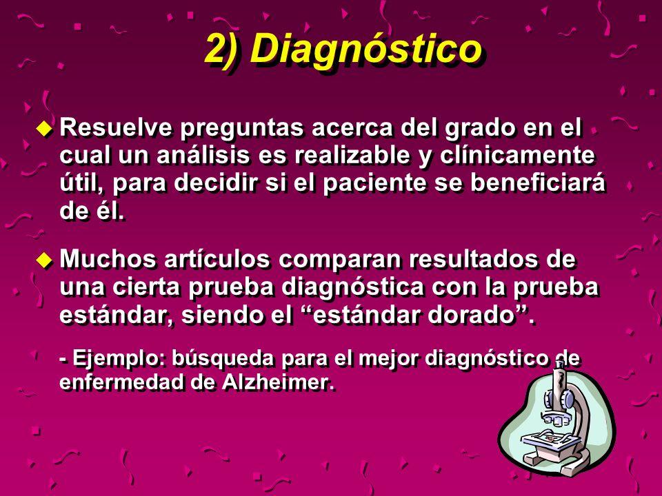 u Resuelve preguntas acerca del grado en el cual un análisis es realizable y clínicamente útil, para decidir si el paciente se beneficiará de él. u Mu