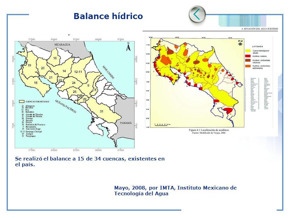 Balance hídrico Mayo, 2008, por IMTA, Instituto Mexicano de Tecnología del Agua Se realizó el balance a 15 de 34 cuencas, existentes en el país.