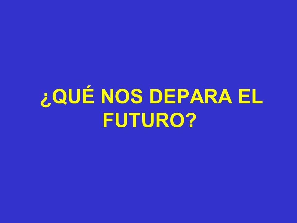 ¿QUÉ NOS DEPARA EL FUTURO?