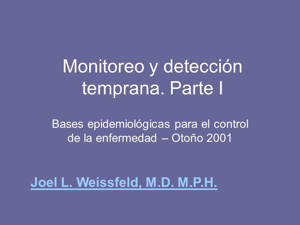 Objetivos 1.Justificación teórica para el control de la enfermedad a través de la detección temprana.