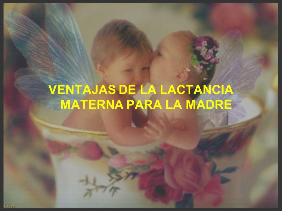 VENTAJAS DE LA LACTANCIA MATERNA PARA LA MADRE