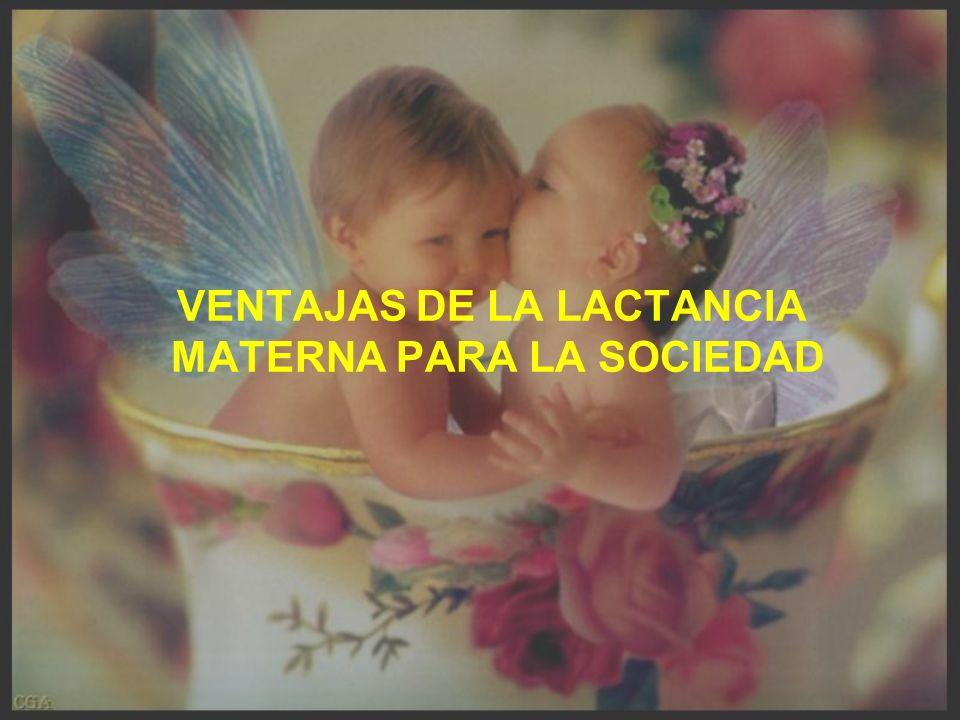 VENTAJAS DE LA LACTANCIA MATERNA PARA LA SOCIEDAD