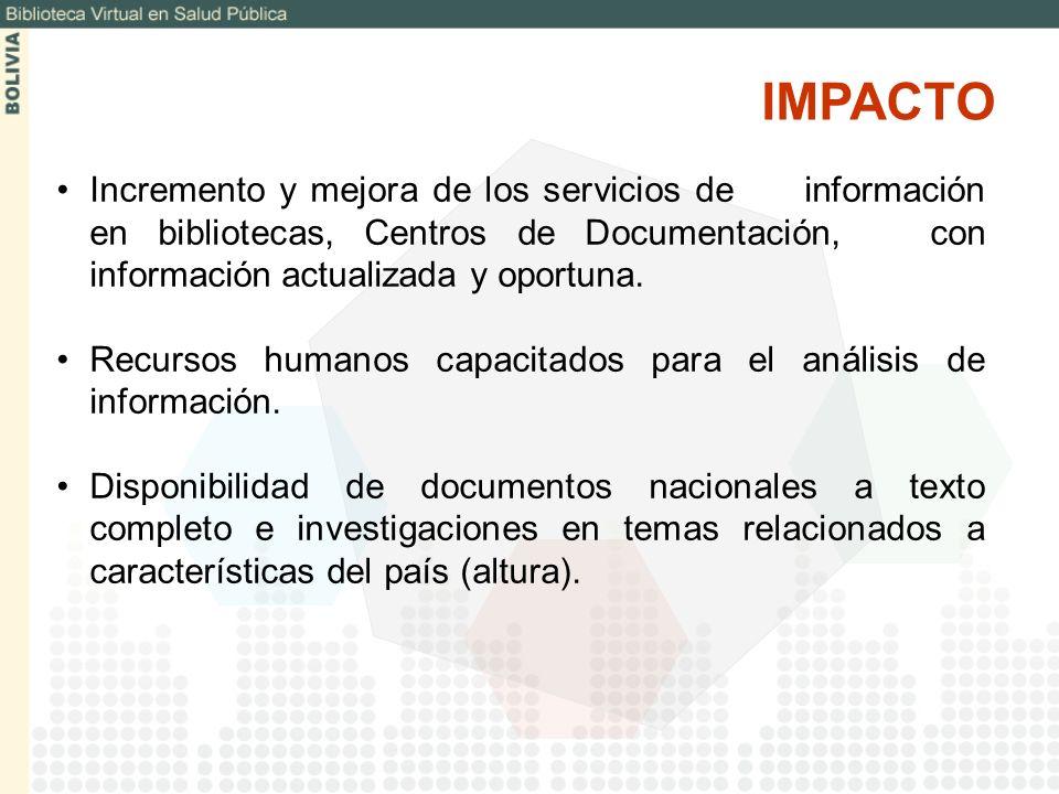 Incremento y mejora de los servicios de información en bibliotecas, Centros de Documentación, con información actualizada y oportuna. Recursos humanos