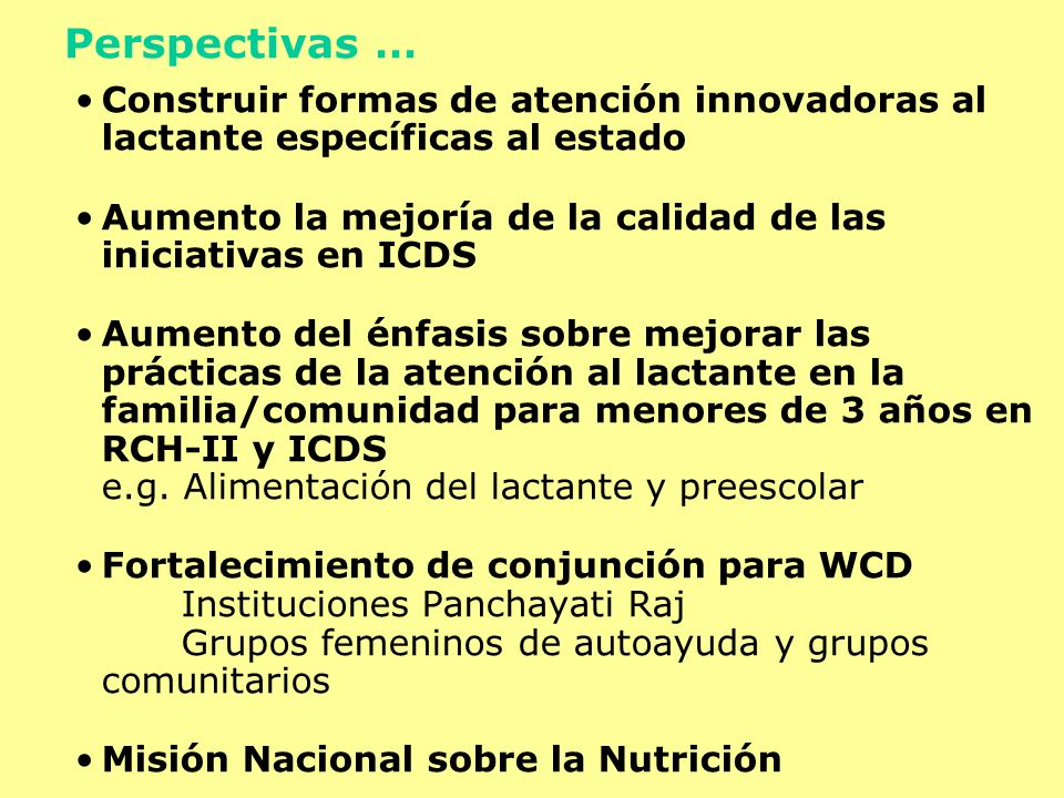Construir formas de atención innovadoras al lactante específicas al estado Aumento la mejoría de la calidad de las iniciativas en ICDS Aumento del énf