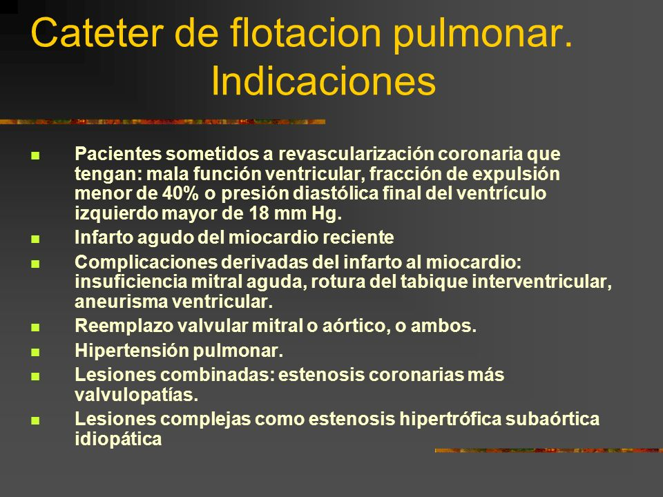 Cateter de flotacion pulmonar.