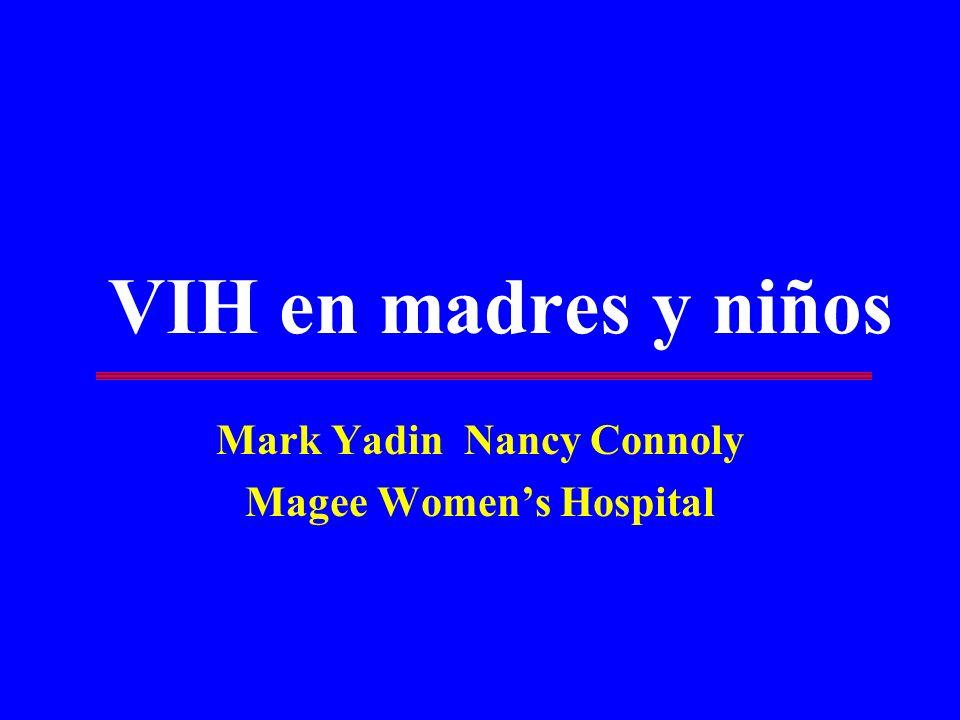 VIH en madres y niños Mark Yadin Nancy Connoly Magee Womens Hospital