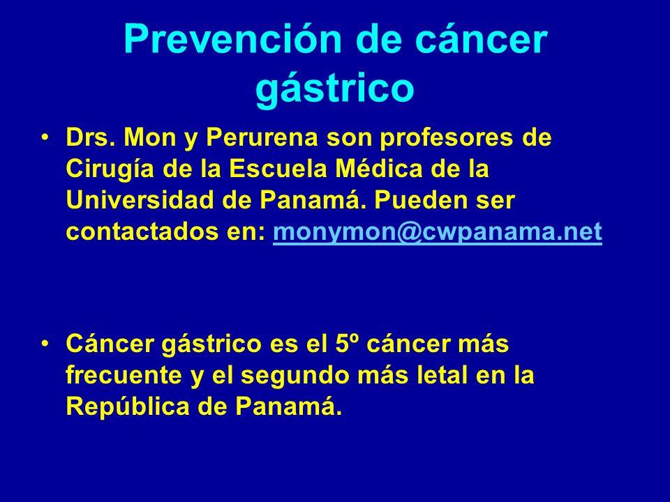 Prevención del cáncer gástrico: Helycobacter pylori En 1994 la Organización Mundial de la Salud, designó a H.