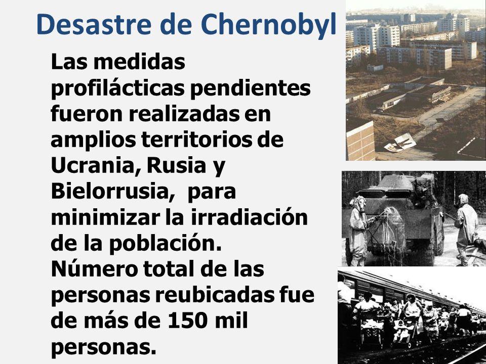 Las medidas profilácticas pendientes fueron realizadas en amplios territorios de Ucrania, Rusia y Bielorrusia, para minimizar la irradiación de la pob
