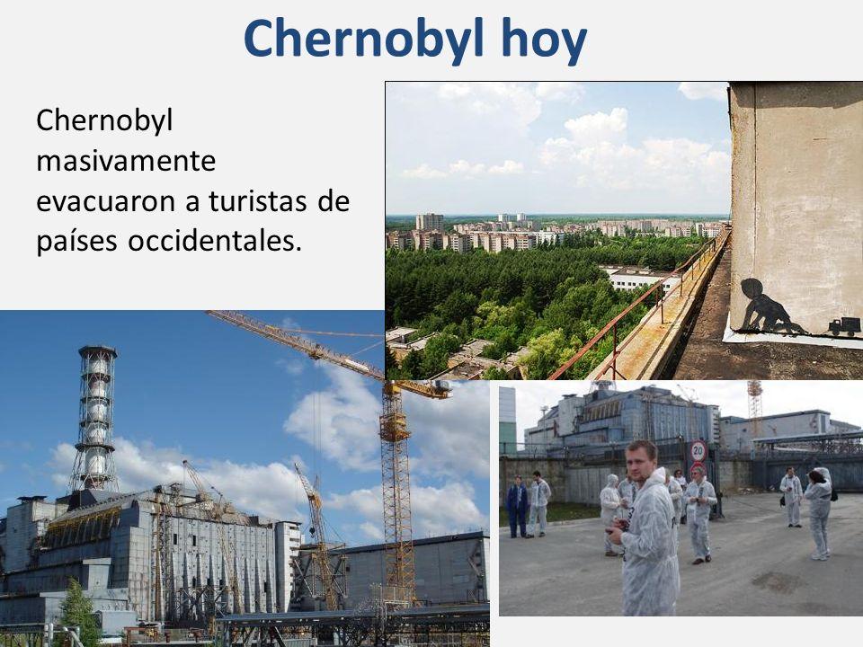 Chernobyl hoy Chernobyl masivamente evacuaron a turistas de países occidentales.