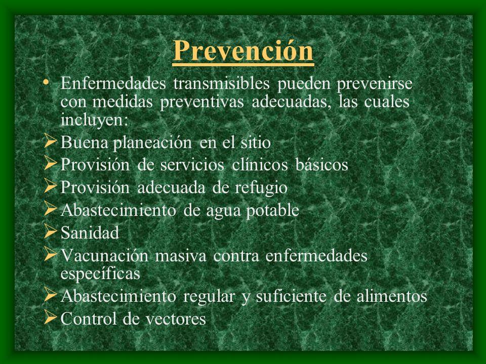 Prevención Enfermedades transmisibles pueden prevenirse con medidas preventivas adecuadas, las cuales incluyen: Buena planeación en el sitio Provisión