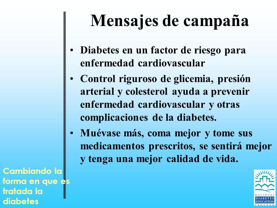 Diabetes en un factor de riesgo para enfermedad cardiovascular Control riguroso de glicemia, presión arterial y colesterol ayuda a prevenir enfermedad