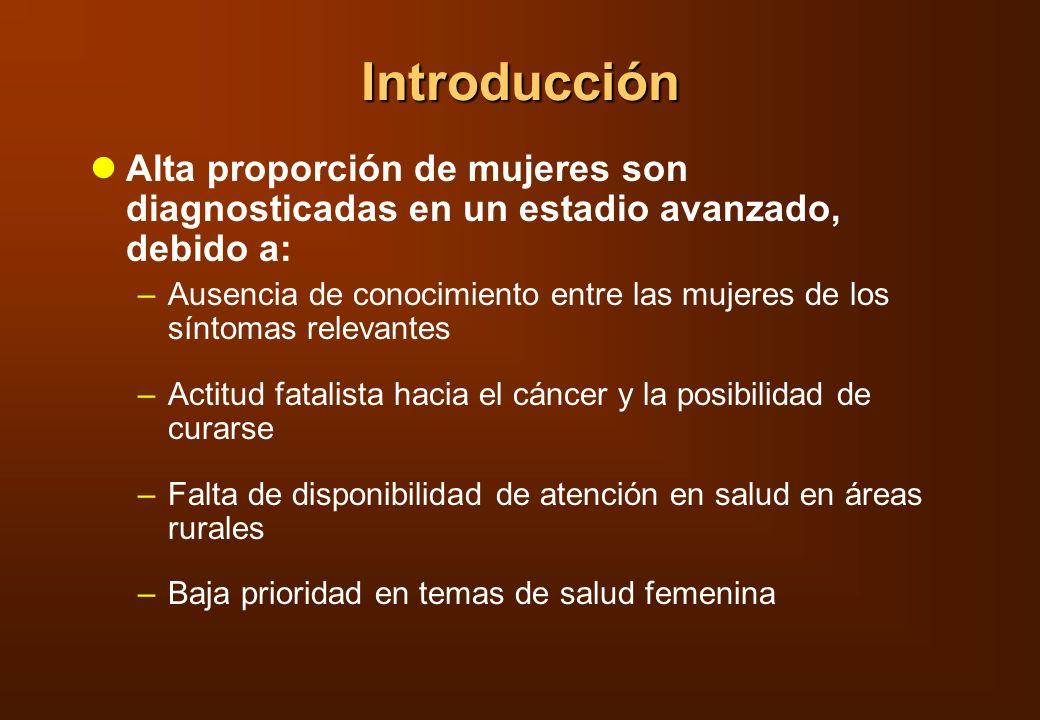 Formas posibles de disminución del estadio para cáncer cervical Educación en salud Restringir el examen sólo a mujeres mayores de 35 años Entrenar a mujeres trabajadoras en salud para examinar el cérvix visualmente e identificar anomalías Establecer una unión entre la identificación de una anomalía y referencia
