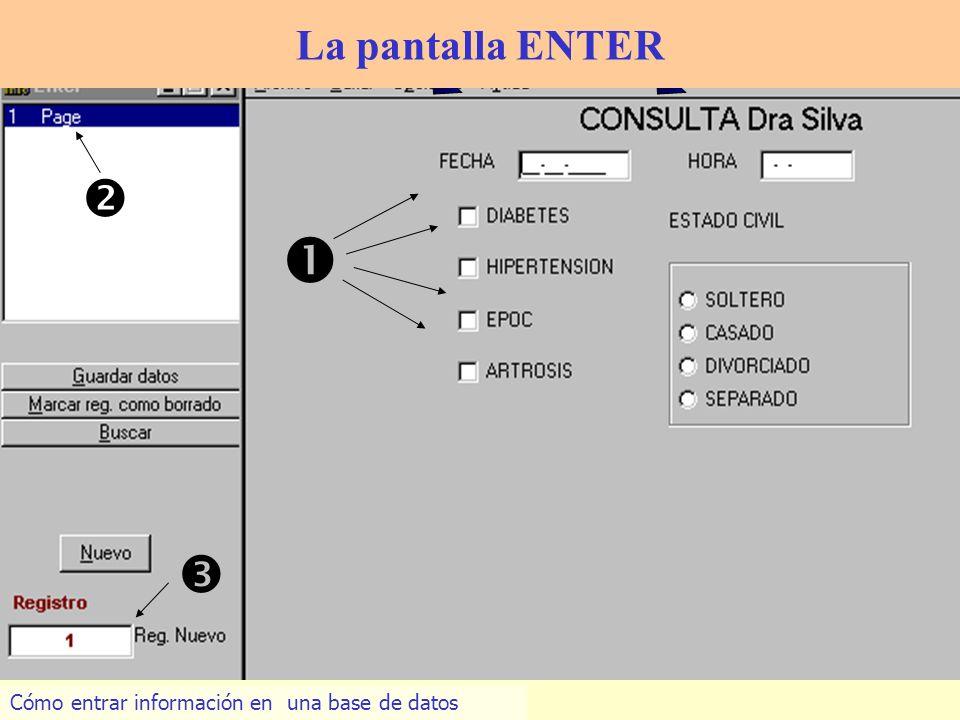 10 La pantalla ENTER Cómo entrar información en una base de datos
