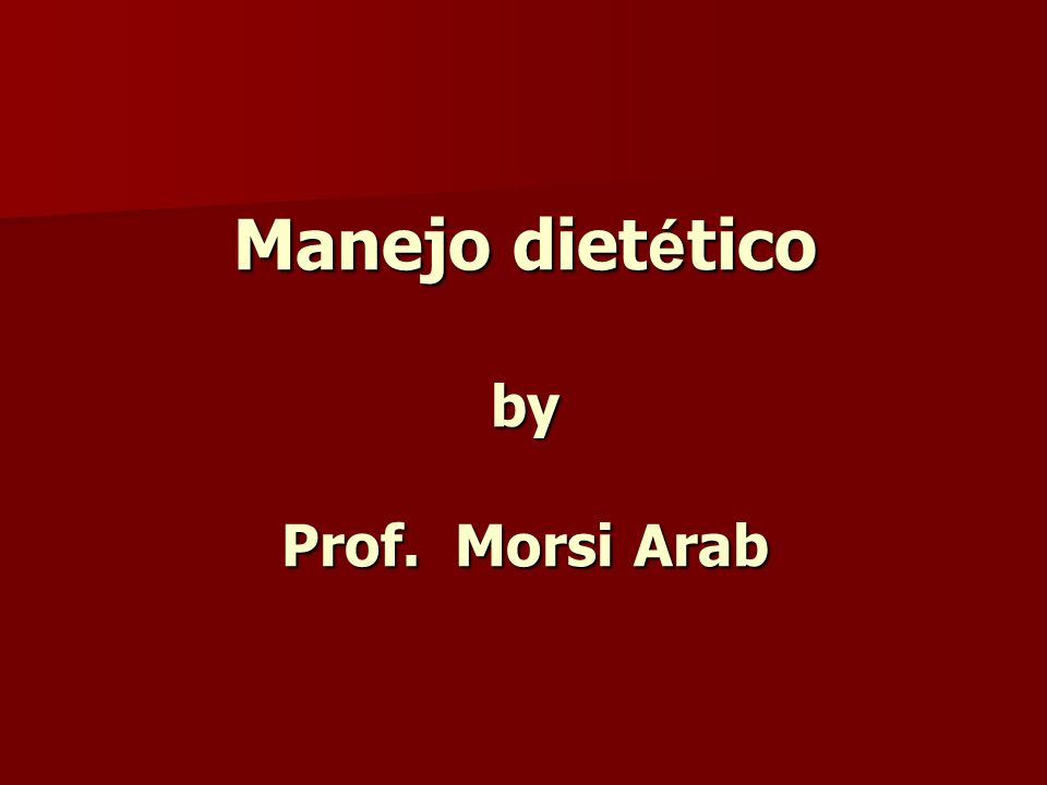Manejo diet é tico by Prof. Morsi Arab