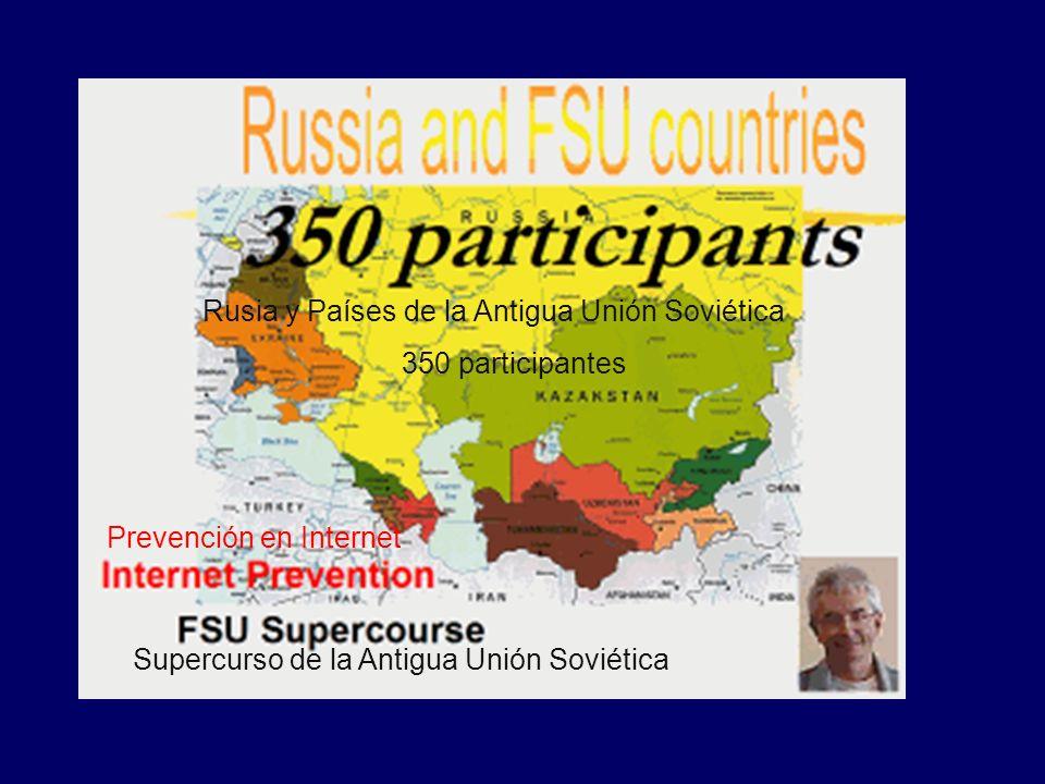 Prevención en Internet Supercurso de la Antigua Unión Soviética Rusia y Países de la Antigua Unión Soviética 350 participantes