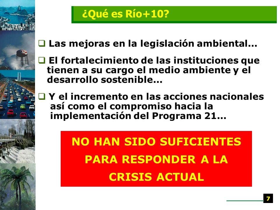 Las mejoras en la legislación ambiental...