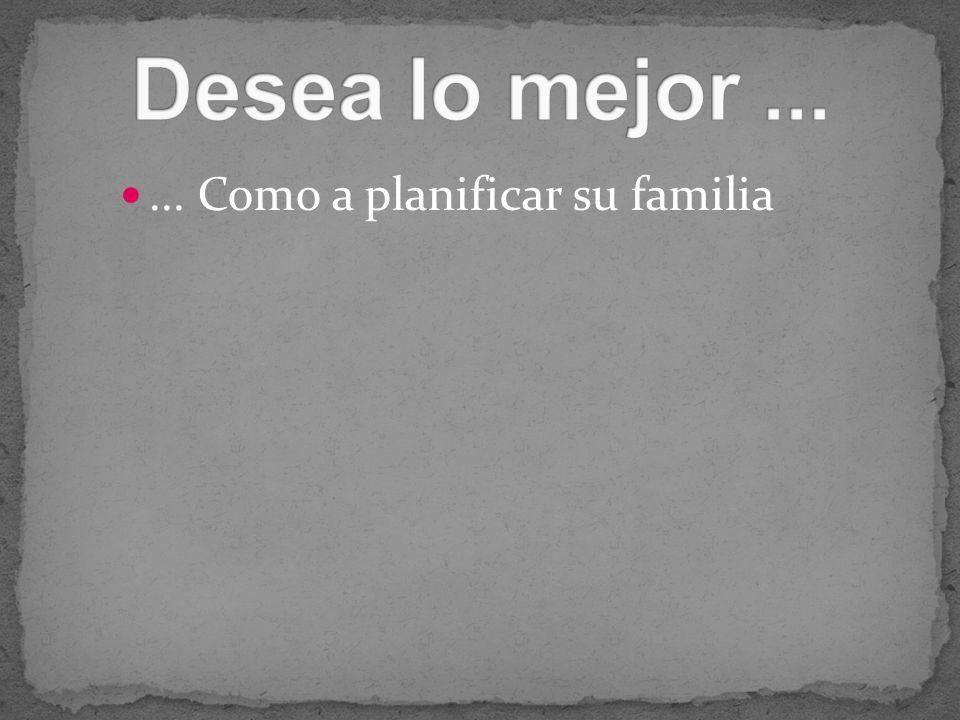 ... Como a planificar su familia