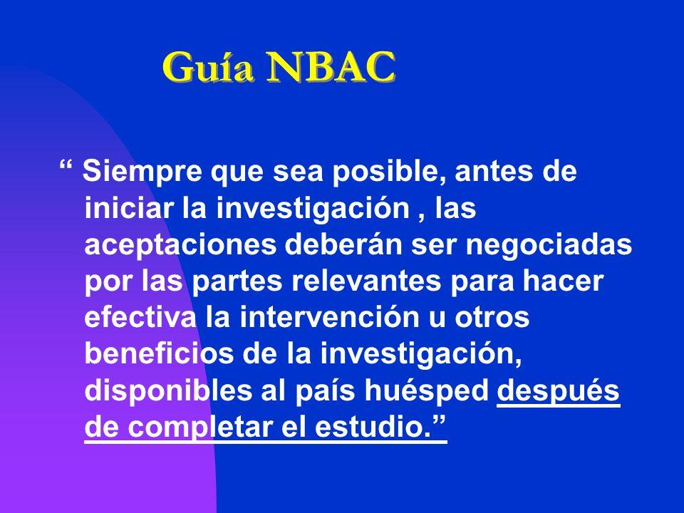 Guía NBAC Siempre que sea posible, antes de iniciar la investigación, las aceptaciones deberán ser negociadas por las partes relevantes para hacer efe