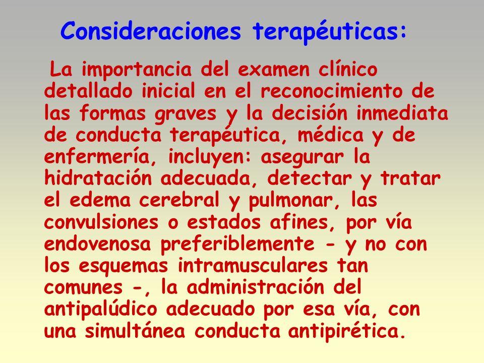 Consideraciones terapéuticas: La importancia del examen clínico detallado inicial en el reconocimiento de las formas graves y la decisión inmediata de