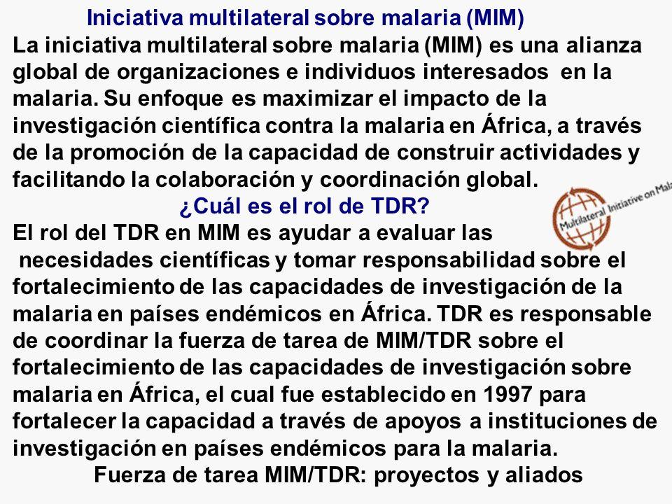 Iniciativa multilateral sobre malaria (MIM) La iniciativa multilateral sobre malaria (MIM) es una alianza global de organizaciones e individuos interesados en la malaria.