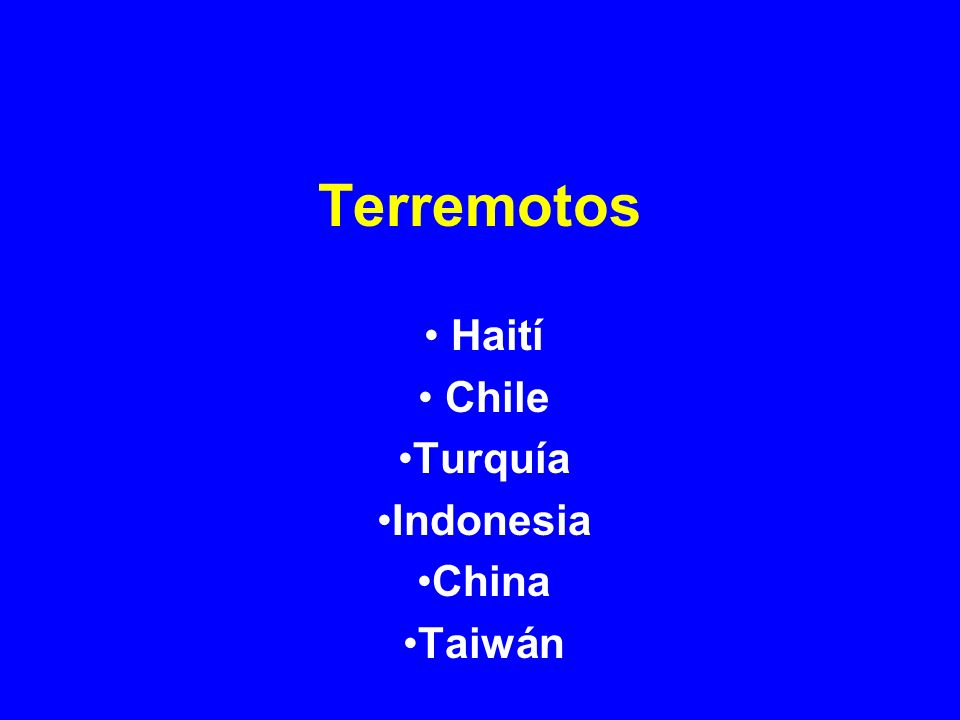 Terremotos Haití Chile Turquía Indonesia China Taiwán