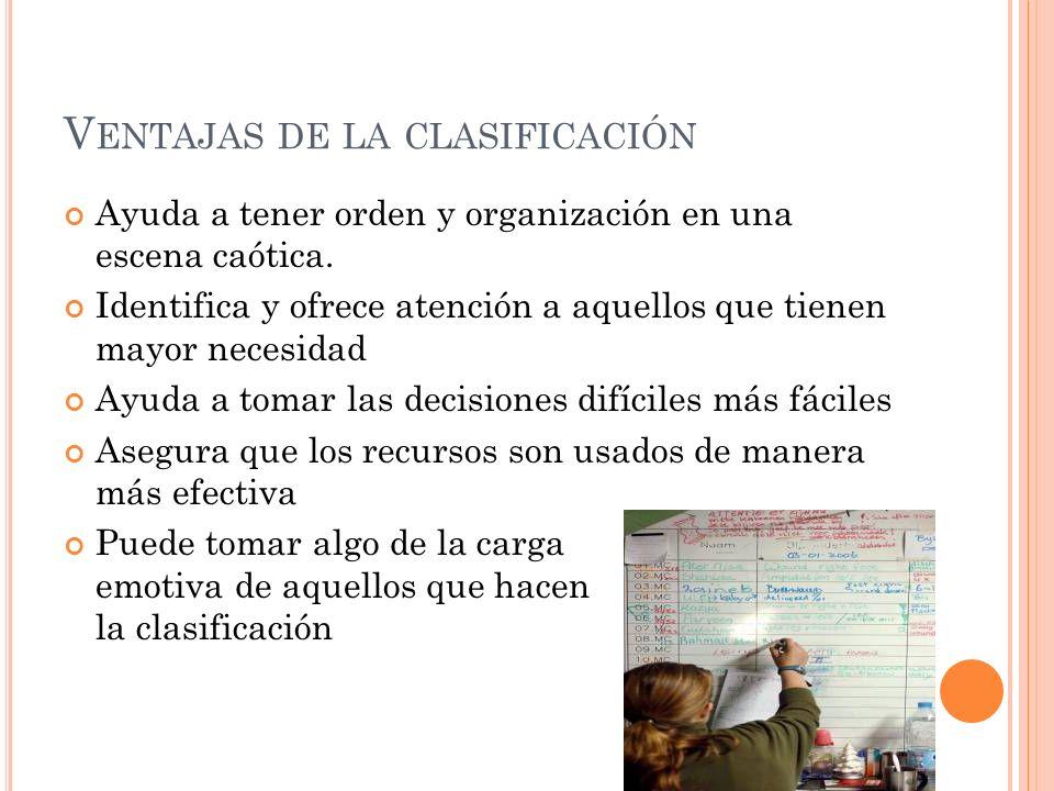 V ENTAJAS DE LA CLASIFICACIÓN Ayuda a tener orden y organización en una escena caótica.